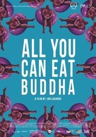 "Movie poster for ""ALL YOU CAN EAT BUDDHA"""