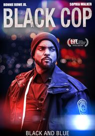 "Movie poster for ""BLACK COP"""
