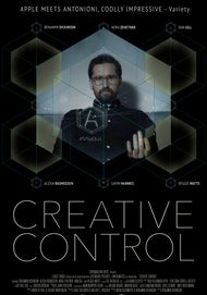 """Movie poster for """"CREATIVE CONTROL"""""""