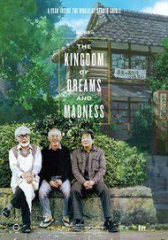 "Movie poster for ""THE KINGDOM OF DREAMS AND MADNESS"""