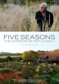 "Movie poster for ""FIVE SEASONS – THE GARDENS OF PIET OUDOLF"""