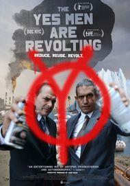 "Movie poster for ""THE YES MEN ARE REVOLTING"""