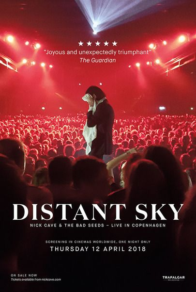 """Movie poster for """"DISTANT SKY: NICK CAVE AND THE BAD SEEDS LIVE IN COPENHAGEN"""""""