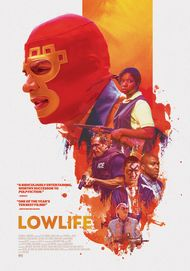 "Movie poster for ""LOWLIFE"""