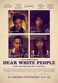 "Movie poster for ""DEAR WHITE PEOPLE"""