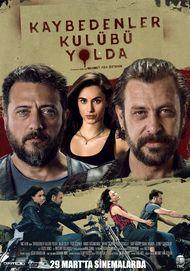 """Filmplakat für """"Kaybedenler Kulübü Yolda"""""""
