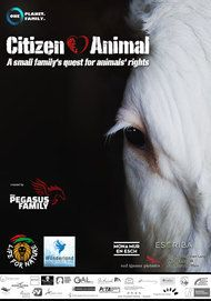 "Movie poster for ""Citizen Animal - A Small Family's Quest for Animal Rights"""