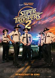 "Movie poster for ""Super Troopers 2"""