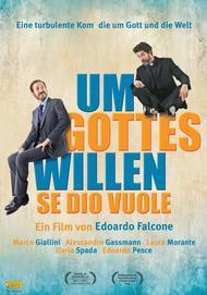 """Filmplakat für """"Um Gottes Willen - Se Dio Vuole"""""""