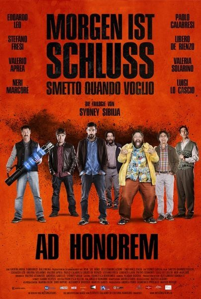 """Movie poster for """"Smetto Quando Voglio - Ad Honorem"""""""