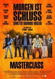 """Filmplakat für """"Morgen ist Schluss - Mastercalss"""""""