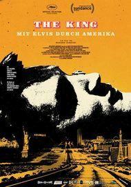 """Filmplakat für """"The King - Mit Elvis durch Amerika"""""""