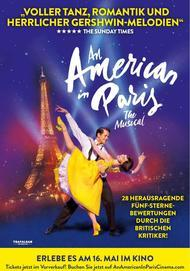 "Filmplakat für ""AN AMERICAN IN PARIS: THE MUSICAL"""