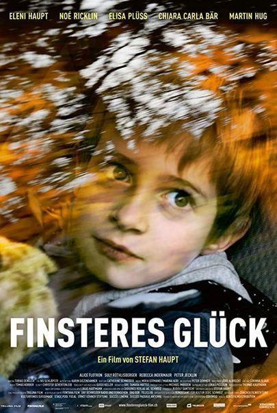 """Filmplakat für """"Finsteres Glück"""""""