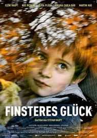 "Movie poster for ""Finsteres Glück"""
