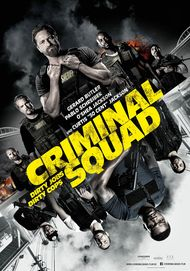"Movie poster for ""CRIMINAL SQUAD"""