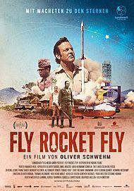 """Filmplakat für """"Fly, Rocket, Fly! - Mit Macheten zu den Sternen"""""""