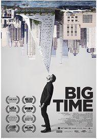 """Filmplakat für """"BIG TIME"""""""