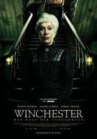 "Movie poster for ""WINCHESTER: THE HOUSE THAT GHOSTS BUILT"""