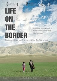"Movie poster for ""Life on the Border"""