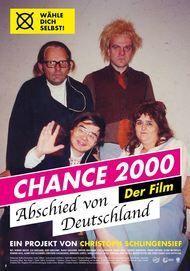 """Filmplakat für """"Chance 2000 - Abschied von Deutschland"""""""