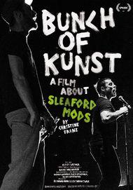 """Filmplakat für """"Bunch of Kunst - A Film about Sleaford Mods"""""""
