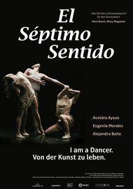 """Filmplakat für """"El Septimo Sentido - I am a dancer. Von der Kunst zu leben"""""""