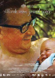 """Filmplakat für """"Allende, mi abuelo Allende - Mein Großvater Salvador Allende"""""""