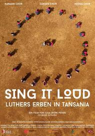 "Movie poster for ""Sing It Loud - Luthers Erben in Tansania"""