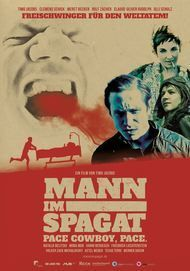 "Movie poster for ""Mann im Spagat - Pace Cowboy, Pace"""