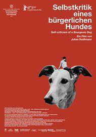 """Filmplakat für """"Selbstkritik eines bürgerlichen Hundes"""""""