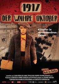 """Filmplakat für """"1917 – Der wahre Oktober"""""""