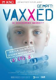 "Movie poster for ""Vaxxed: From Cover-Up To Catastrophe"""