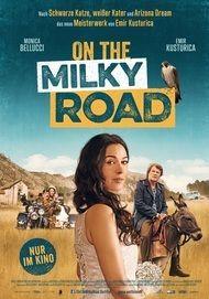 """Filmplakat für """"On the Milky Road"""""""