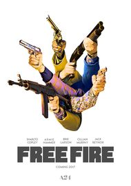 "Movie poster for ""FREE FIRE"""