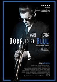 """Movie poster for """"BORN TO BE BLUE"""""""