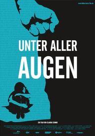 """Filmplakat für """"Unter aller Augen"""""""