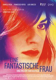 """Filmplakat für """"Eine Fantastische Frau - Una Mujer Fantástica"""""""