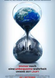 """Filmplakat für """"Immer noch eine unbequeme Wahrheit: Unsere Zeit läuft"""""""