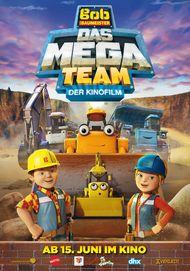 """Filmplakat für """"Bob der Baumeister - Das Mega Team - Der Kinofilm"""""""