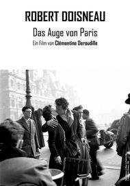 """Filmplakat für """"Robert Doisneau - Das Auge von Paris"""""""