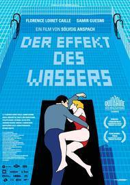 """Filmplakat für """"Der Effekt des Wassers"""""""