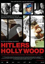 """Filmplakat für """"Hitlers Hollywood - Das Deutsche Kino im Zeitalter der Propaganda 1933 - 1945"""""""