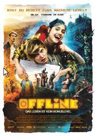 """Movie poster for """"Offline - Das Leben ist kein Bonuslevel"""""""