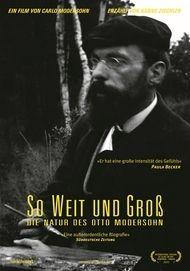 """Filmplakat für """"So weit und groß - Die Natur des Otto Modersohn"""""""