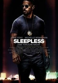 "Movie poster for ""SLEEPLESS"""