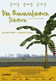 """Filmplakat für """"Von Bananenbäumen träumen"""""""