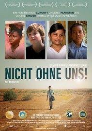 """Filmplakat für """"Nicht ohne uns! Kleine Helden auf dem Weg in ihre Zukunft"""""""