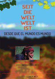"""Filmplakat für """"Seit die Welt Welt ist"""""""