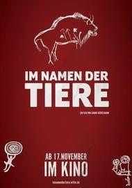 """Filmplakat für """"Im Namen der Tiere"""""""